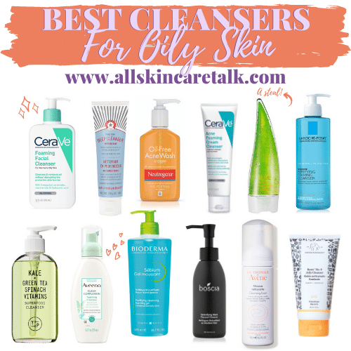 30+ Best Cleansers For Oily Skin You'll Love